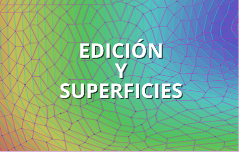 Edición y Superficies